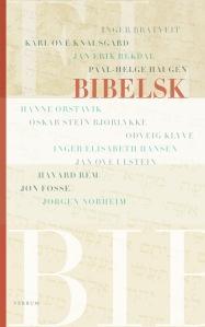 """""""Bibelsk"""" Redigert av Christine Amadou og Anders Aschim. Verbum Forlag 2011"""